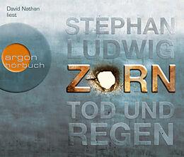 Audio CD (CD/SACD) Zorn  Tod und Regen von Stephan Ludwig