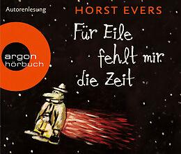 Audio CD (CD/SACD) Für Eile fehlt mir die Zeit von Horst Evers
