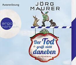 Audio CD (CD/SACD) Der Tod greift nicht daneben von Jörg Maurer