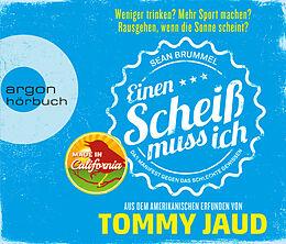 Audio CD (CD/SACD) Sean Brummel: Einen Scheiß muss ich von Tommy Jaud