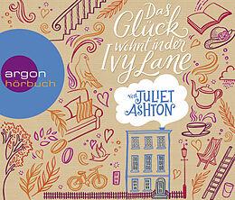 Audio CD (CD/SACD) Das Glück wohnt in der Ivy Lane von Juliet Ashton