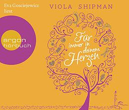 Audio CD (CD/SACD) Für immer in deinem Herzen von Viola Shipman