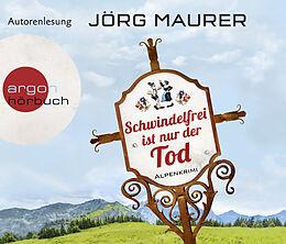 Audio CD (CD/SACD) Schwindelfrei ist nur der Tod von Jörg Maurer