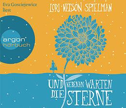 Audio CD (CD/SACD) Und nebenan warten die Sterne von Lori Nelson Spielman