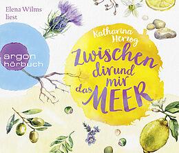 Audio CD (CD/SACD) Zwischen dir und mir das Meer von Katharina Herzog