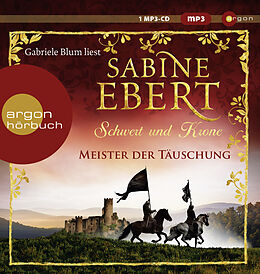Audio CD (CD/SACD) Schwert und Krone  Meister der Täuschung von Sabine Ebert