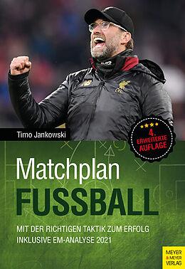 Kartonierter Einband Matchplan Fußball von Timo Jankowski