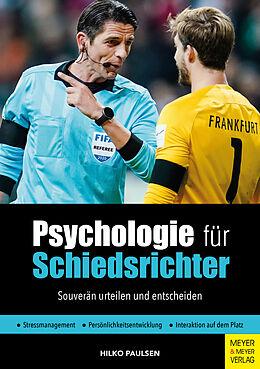 Kartonierter Einband Psychologie für Schiedsrichter von Hilko Paulsen