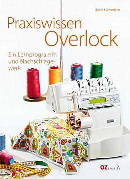 Praxiswissen Overlock [Version allemande]