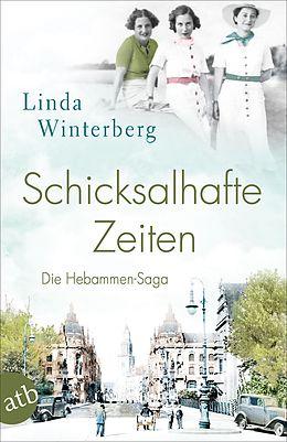 E-Book (epub) Schicksalhafte Zeiten von Linda Winterberg