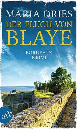 E-Book (epub) Der Fluch von Blaye von Maria Dries
