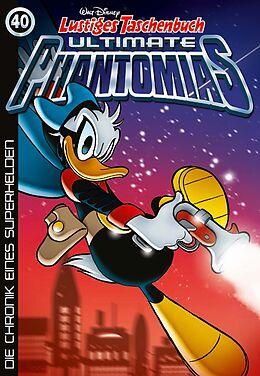 Kartonierter Einband Lustiges Taschenbuch Ultimate Phantomias 40 von Walt Disney