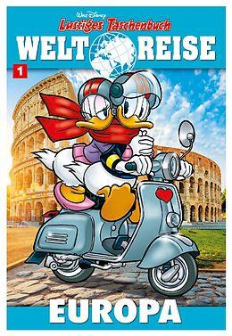 Kartonierter Einband Lustiges Taschenbuch Weltreise 01 von Disney