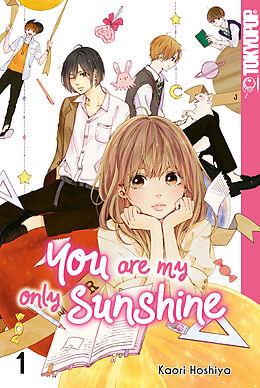 Kartonierter Einband You Are My Only Sunshine 01 von Kaori Hoshiya