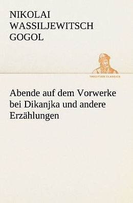 Abende auf dem Vorwerke bei Dikanjka und andere Erzählungen [Versione tedesca]