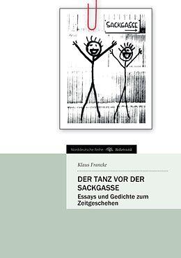 Kartonierter Einband Der Tanz vor der Sackgasse von Klaus Francke