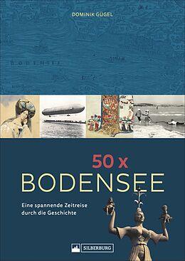 Fester Einband 50 x Bodensee von Dominik Gügel