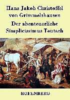 Der abenteuerliche Simplicissimus Teutsch [Versione tedesca]