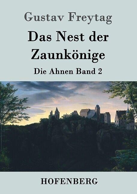 Das Nest Der Zaunkonige Gustav Freytag Buch Kaufen Exlibris Ch