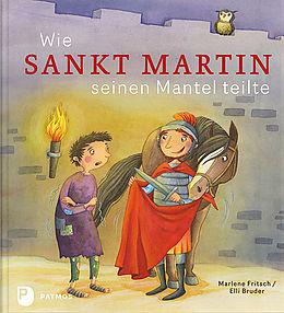 Wie Sankt Martin seinen Mantel teilte [Version allemande]