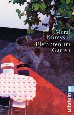 E-Book (epub) Elefanten im Garten von Meral Kureyshi