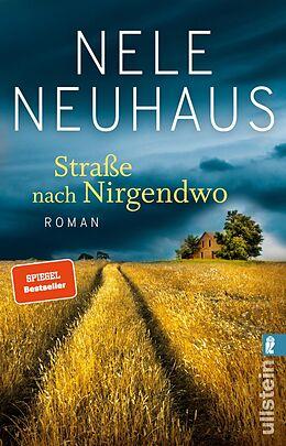 E-Book (epub) Straße nach Nirgendwo von Nele Neuhaus