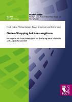 Kartonierter Einband Online-Shopping bei Konsumgütern von Frank Huber, Michael Lenzen, Bianca Schönrock