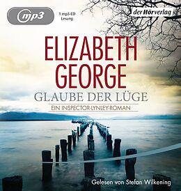 Audio CD (CD/SACD) Glaube der Lüge von Elizabeth George