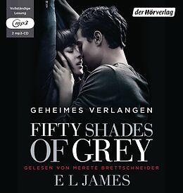 Audio CD (CD/SACD) Fifty Shades of Grey - Geheimes Verlangen von E L James