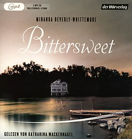 Audio CD (CD/SACD) Bittersweet von Miranda Beverly-Whittemore