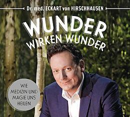 Audio CD (CD/SACD) Wunder wirken Wunder von Eckart von Hirschhausen