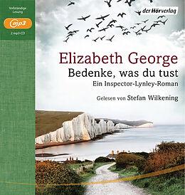 Audio CD (CD/SACD) Bedenke, was du tust von Elizabeth George