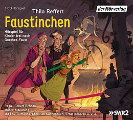 Audio CD (CD/SACD) Faustinchen von Thilo Reffert, Johann Wolfgang von Goethe