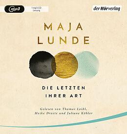 Audio CD (CD/SACD) Die Letzten ihrer Art von Maja Lunde
