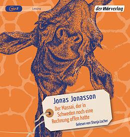 Audio CD (CD/SACD) Der Massai, der in Schweden noch eine Rechnung offen hatte von Jonas Jonasson