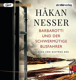 Audio CD (CD/SACD) Barbarotti und der schwermütige Busfahrer von Håkan Nesser