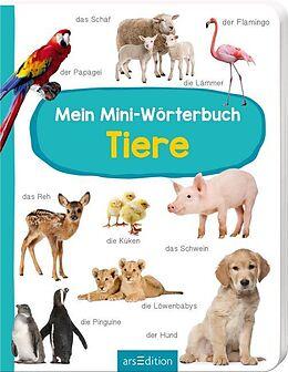 Mein Mini-Wörterbuch - Tiere [Version allemande]