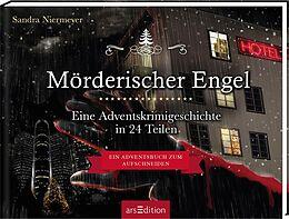 Fester Einband Mörderischer Engel - Ein Krimi-Adventskalender in 24 Teilen von Sandra Niermeyer