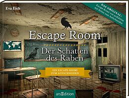 Fester Einband Escape Room. Der Schatten des Raben. Der neue Escape-Room-Thriller von Eva Eich von Eva Eich