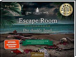 Fester Einband Escape Room. Die dunkle Insel. Das Original: Der neue Escape-Room-Adventskalender von Eva Eich (für Erwachsene) von Eva Eich