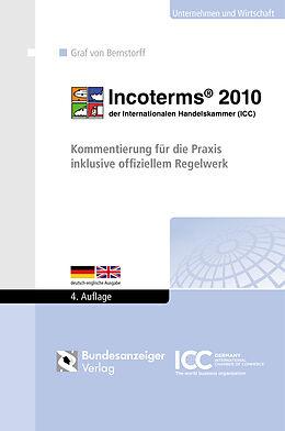 Kartonierter Einband Incoterms® 2010 der Internationalen Handelskammer (ICC) von Christoph Graf von Bernstorff