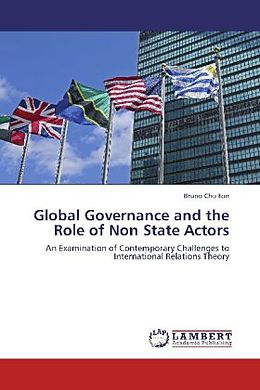 Kartonierter Einband Global Governance and the Role of Non State Actors von Bruno Cho Fon
