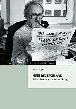 Kartonierter Einband Mein Deutschland von Peter Kruse