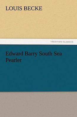 Kartonierter Einband Edward Barry South Sea Pearler von Louis Becke