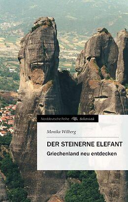 Kartonierter Einband Der steinerne Elefant von Monika Wilberg