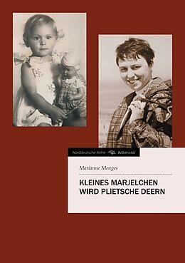 Kartonierter Einband Kleines Marjelchen wird plietsche Deern von Marianne Menges
