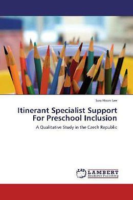 Kartonierter Einband Itinerant Specialist Support For Preschool Inclusion von Soo Hoon Lee