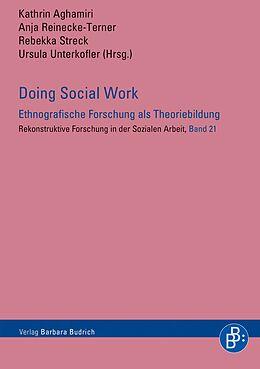 Doing Social Work - Ethnografische Forschung in der Sozialen Arbeit [Versione tedesca]