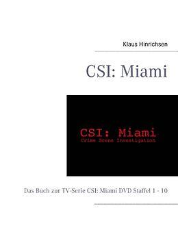 Kartonierter Einband CSI: Miami von Klaus Hinrichsen