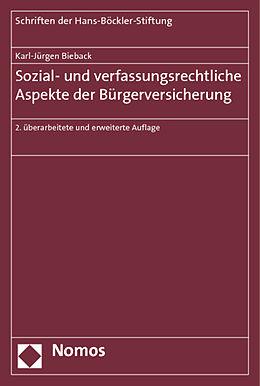 Kartonierter Einband Sozial- und verfassungsrechtliche Aspekte der Bürgerversicherung von Karl-Jürgen Bieback